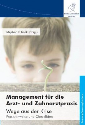 Cover_ManagementfrdieArztundZahnarztpraxis_978-3-95725-046-9