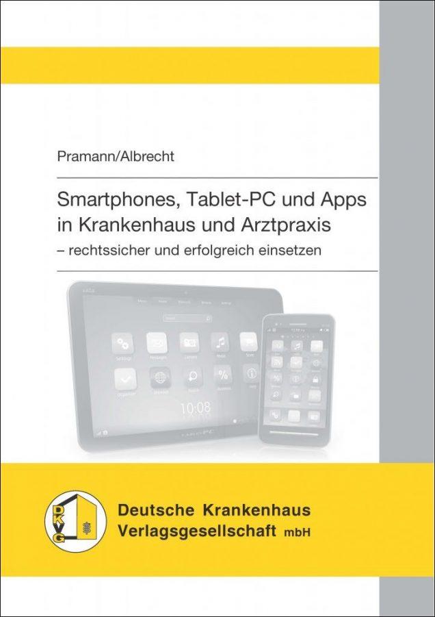 """Buchcover, """"Smartphones, Tablet-PC und Apps in Krankenhaus und Arztpraxis"""""""