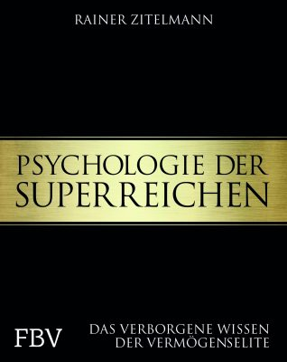 Psychologie der Superreichen: Wir verlosen 5 Exemplare des Buches!