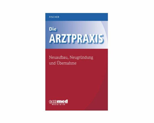 Buch Arztpraxis Neuaufbau