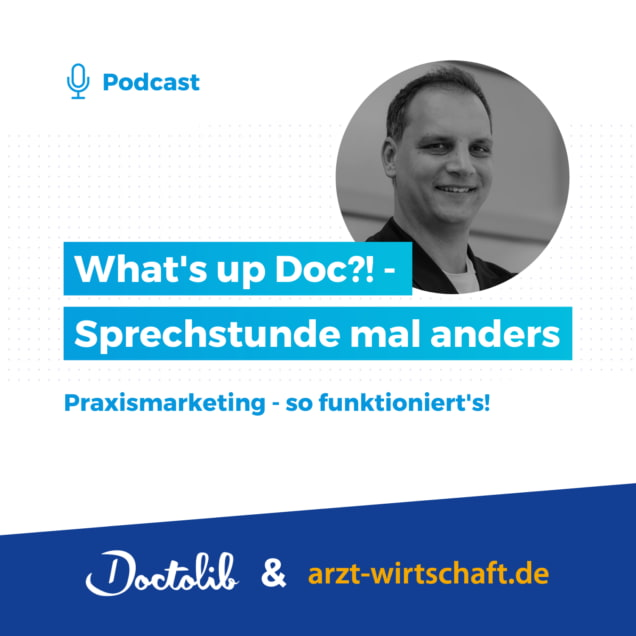 podcast Praxismarketing Doctolib und Arzt und Wirtschaft