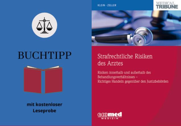 Buchtipp Strafrechtliche Risiken des Arztes